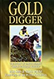 Robert Ian Sims Gold Digger: The Story of Earth Summit, Triple National Winner