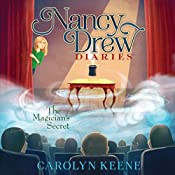 The Magician's Secret: Nancy Drew Diaries, Book 8 | Carolyn Keene