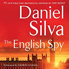 The English Spy (       UNABRIDGED) by Daniel Silva Narrated by George Guidall