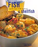 Fish and Shellfish Superb Ways With Seafood (0681783281) by Doeser, Linda
