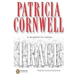 Trace: A Scarpetta Novel | [Patricia Cornwell]
