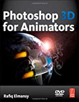 Photoshop 3D for Animators Front Cover