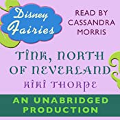 Disney Fairies: Tink, North of Neverland | Kiki Thorpe
