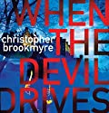 When the Devil Drives Audiobook by Christopher Brookmyre Narrated by Hilary MacLean