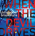 When the Devil Drives | Christopher Brookmyre