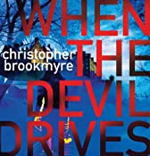 When the Devil Drives | [Christopher Brookmyre]
