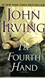 Fourth Hand (0606298436) by John Irving