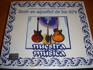 Rock En Espanol De Los 60's - Nuestra Musica