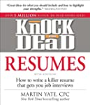 Knock 'em Dead Resumes: How to Write...