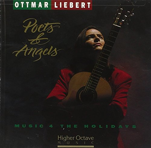 Ottmar Liebert - Poets & Angels: Music 4 The Holidays - Zortam Music