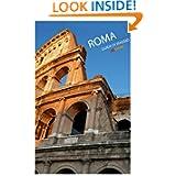Roma Guida di Viaggio (Italian Edition)