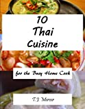 Thai Cuisines for the Busy Home Cook (English Edition)