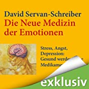 Stress, Angst, Depression: Gesund werden ohne Medikamente