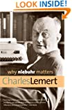 Why Niebuhr Matters (Why X Matters Series)