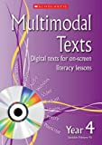 img - for Year 4 (Multimodal Texts) by Celia Warren (2008-06-02) book / textbook / text book