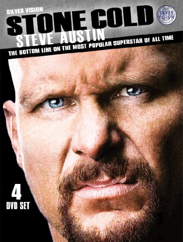 Stone Cold Steve Austin: The Bottom Line On The Most Popular Superstar Of All Time [DVD]