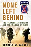 img - for None Left Behind: The 10th Mountain Division and the Triangle of Death book / textbook / text book