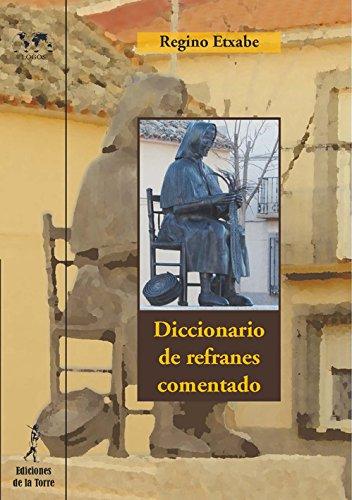 DICCIONARIO DE REFRANES COMENTADO