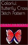 Colorful Butterfly Cross Stitch Pattern