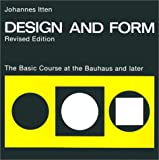 img - for Design and Form: The Basic Course at the Bauhaus and Later, Revised Edition book / textbook / text book