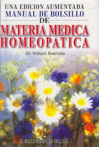 Una Edicion Aumentada Manual De Bolsillo De Materia Medica Homeopatica  [Boericke, William] (Tapa Dura)