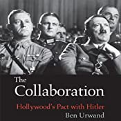 The Collaboration: Hollywood's Pact with Hitler | [Ben Urwand]