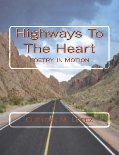 Highways To The Heart: Poetry In Motion
