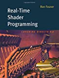 Real-Time Shader Programming (The Morgan Kaufmann Series in Computer Graphics)