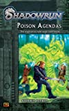 Shadowrun #2: Poison Agendas: A Shadowrun Novel (Shadowrun)