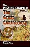 img - for Missing Chapter from... The Great Controversy, The book / textbook / text book
