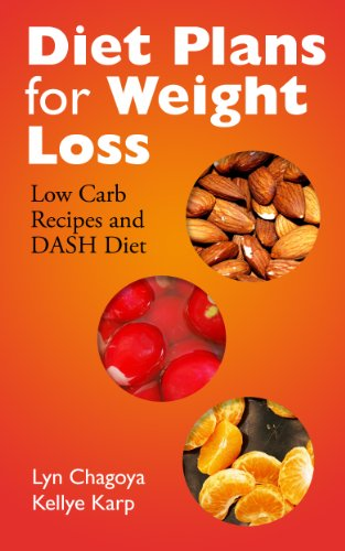 Diet Plans for Weight Loss: Low Carb Recipes and DASH Diet