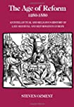 The Age of Reform, 1250-1550: An Inte...