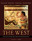 The West: Encounters & Transformations, Volume A (Chapters 1-11) (MyHistoryLab Series) (Chapters 1-11 v) (0321183150) by Levack, Brian P.