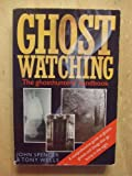 Ghostwatching (0863697194) by Spencer, John