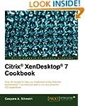 Citrix Xendesktop 7 Cookbook (Quick A...