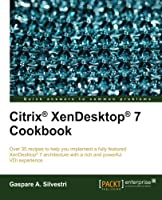 Citrix XenDesktop 7 Cookbook Front Cover