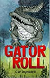 img - for Gator Roll book / textbook / text book