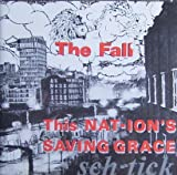 This Nations Saving Grace - The Fall