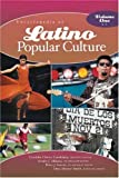 img - for Encyclopedia of Latino Popular Culture [Two Volumes]: Encyclopedia of Latino Popular Culture [2 volumes] book / textbook / text book