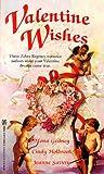 Valentine Wishes (0821758535) by Mona K. Gedney