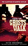 Where the Ghosts Walk: The Gazetteer...