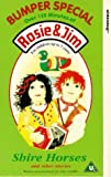 Rosie & Jim-Shire Horses [VHS]