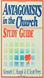 img - for By R. Scott Perry Antagonists in the Church Study Guide [Paperback] book / textbook / text book