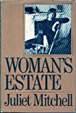 Woman's estate (0394473426) by Juliet Mitchell