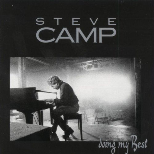 Doing My Best - Vol. I - Steve Camp