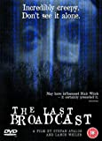 The Last Broadcast [DVD] [2000]