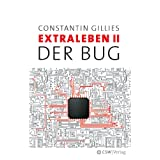 """Der Bug: Extraleben Teil 2von """"Constantin Gillies"""""""