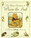 The Many Adventures of Winnie the Pooh: A Classic Disney Treasury (0786831383) by Janet Campbell
