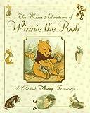The Many Adventures of Winnie the Pooh: A Classic Disney Treasury