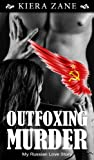 Erotic Romance: Outfoxing Murder (Erotica in the Afternoon Series)